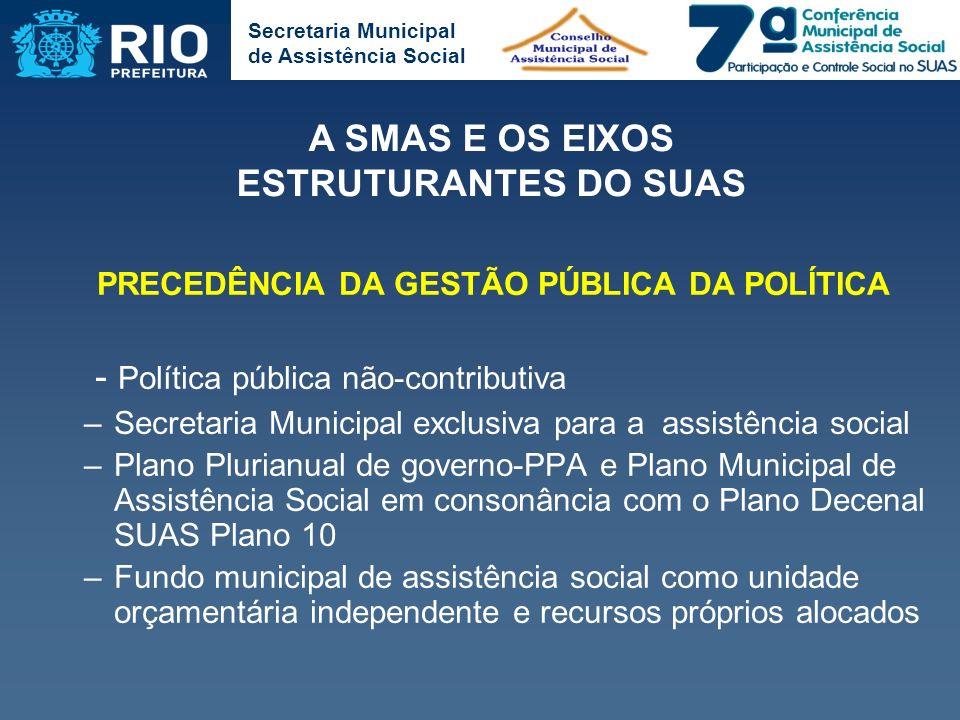 - Política pública não-contributiva