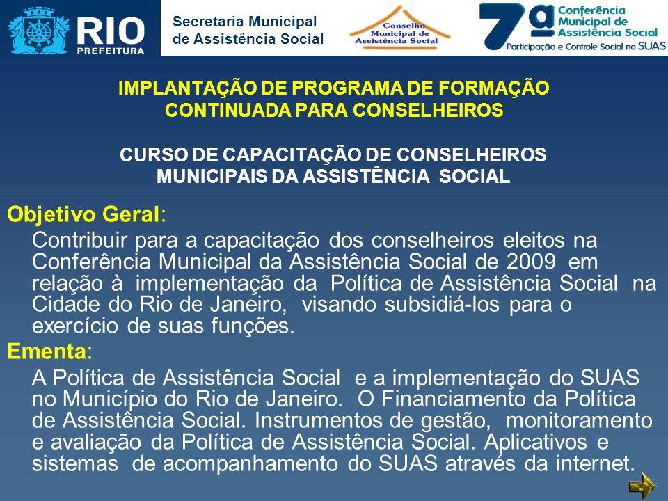IMPLANTAÇÃO DE PROGRAMA DE FORMAÇÃO CONTINUADA PARA CONSELHEIROS