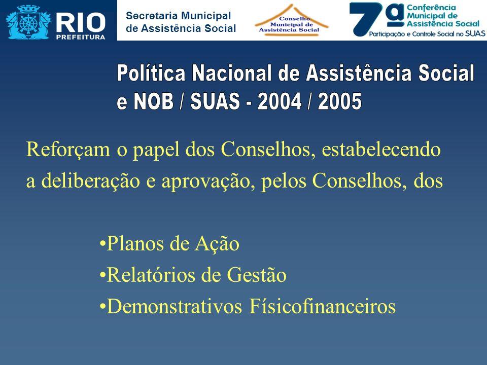 Política Nacional de Assistência Social e NOB / SUAS - 2004 / 2005