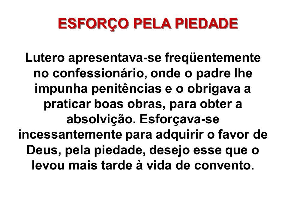 ESFORÇO PELA PIEDADE