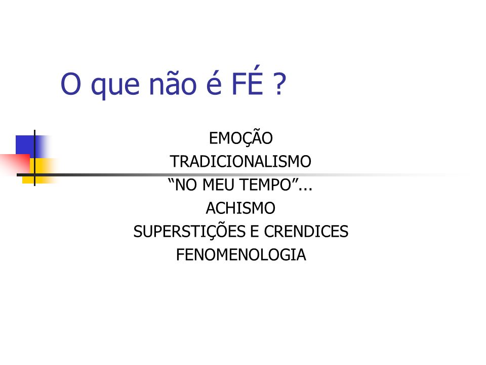 SUPERSTIÇÕES E CRENDICES