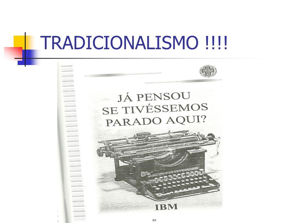 TRADICIONALISMO !!!!