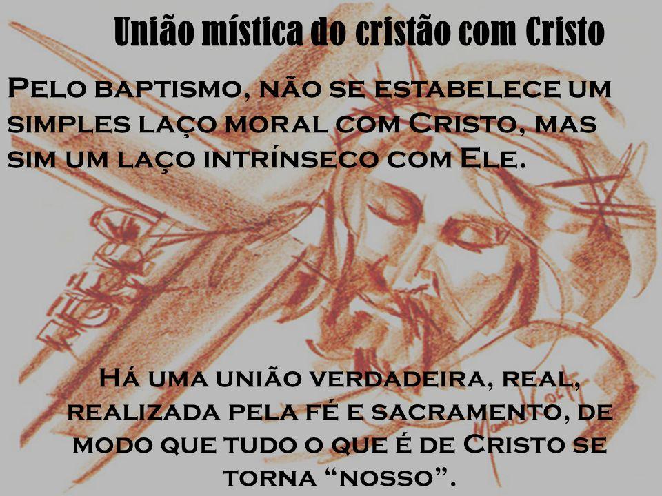 União mística do cristão com Cristo