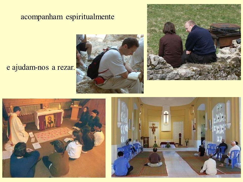 acompanham espiritualmente