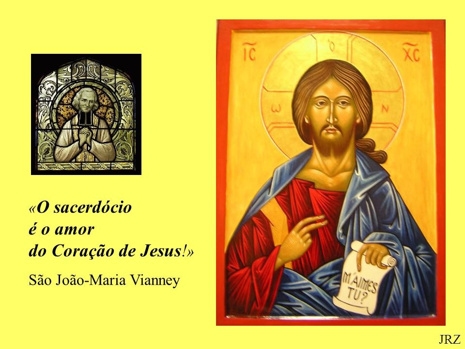 «O sacerdócio é o amor do Coração de Jesus!»