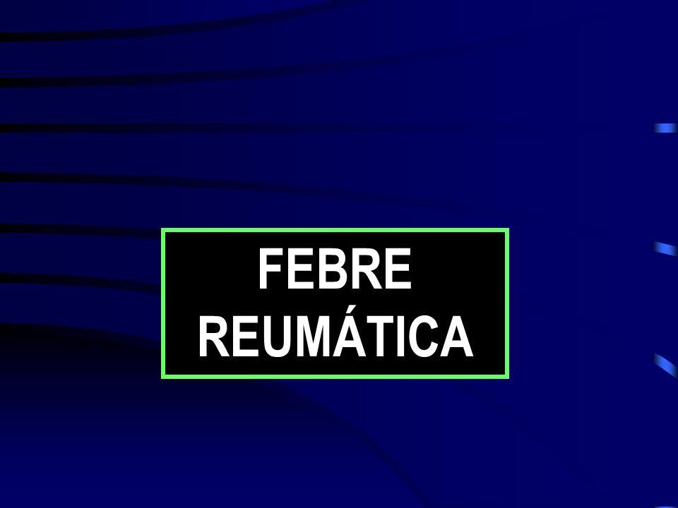 FEBRE REUMÁTICA