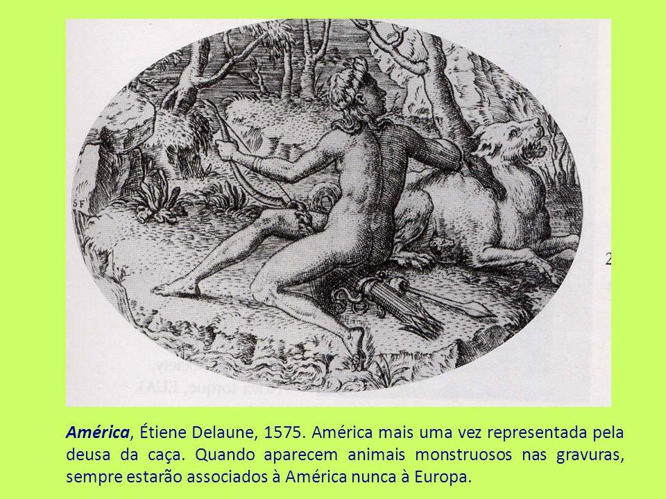 América, Étiene Delaune, 1575