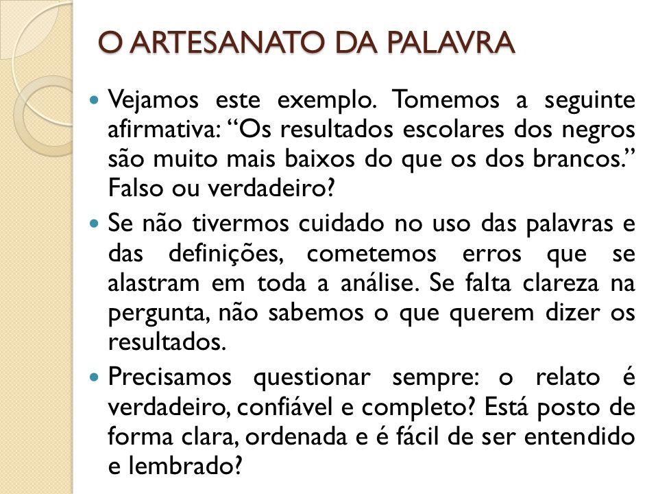 O ARTESANATO DA PALAVRA