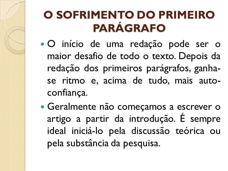 O SOFRIMENTO DO PRIMEIRO PARÁGRAFO