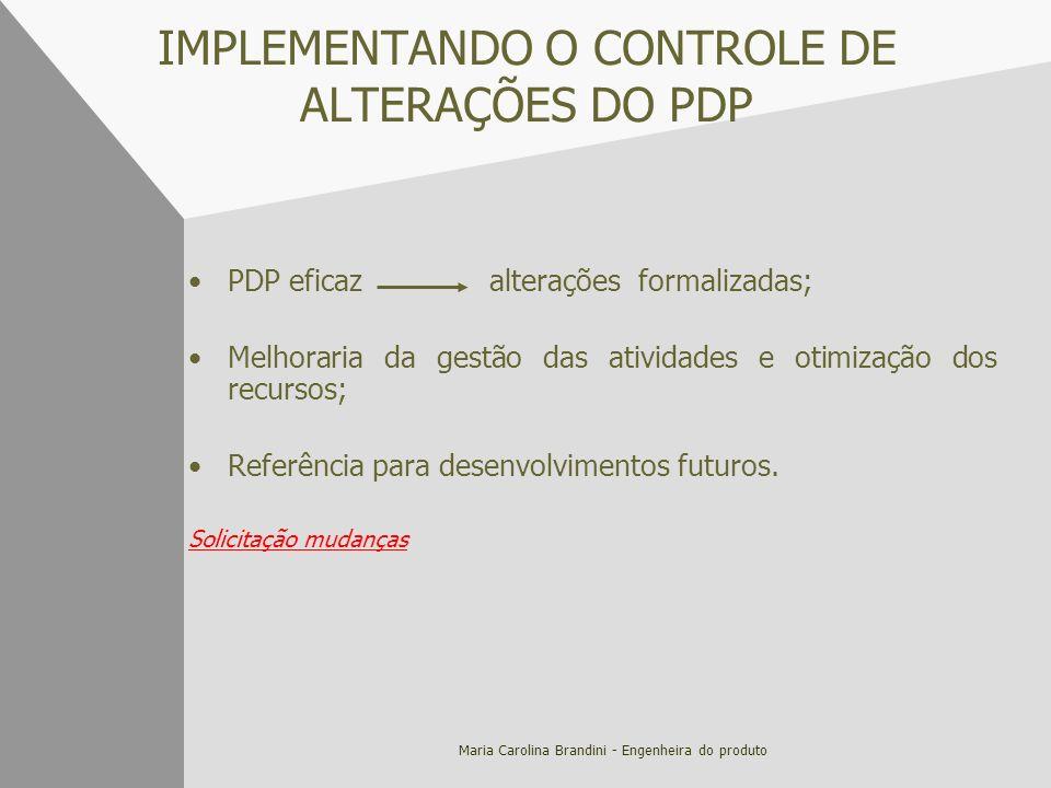 IMPLEMENTANDO O CONTROLE DE ALTERAÇÕES DO PDP