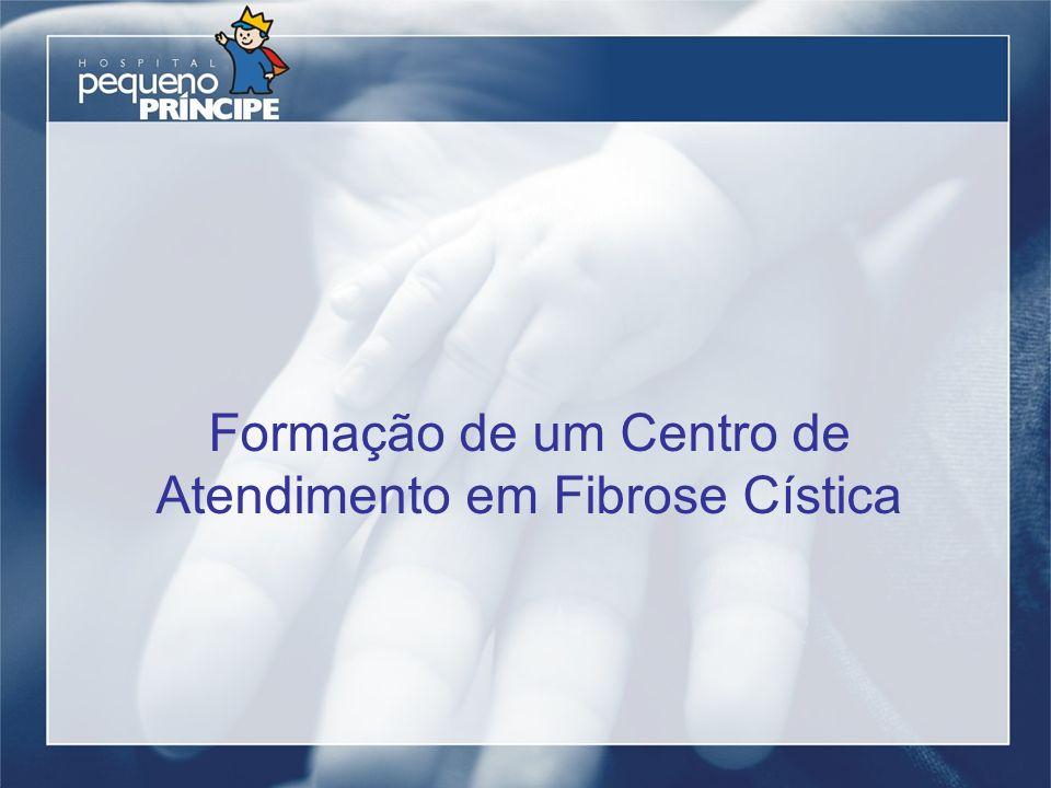 Formação de um Centro de Atendimento em Fibrose Cística