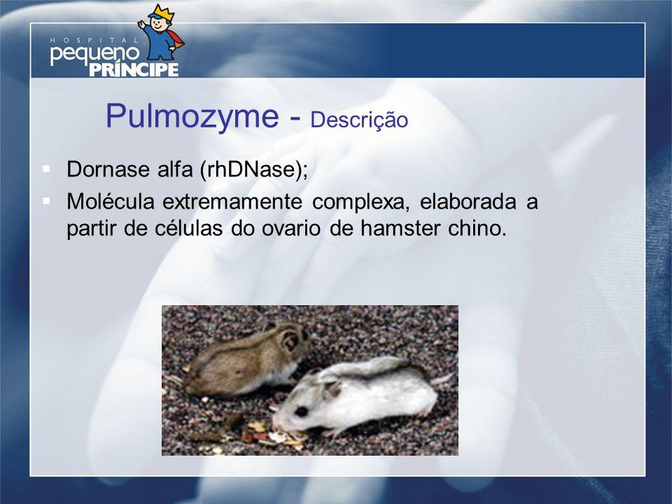 Pulmozyme - Descrição Dornase alfa (rhDNase);