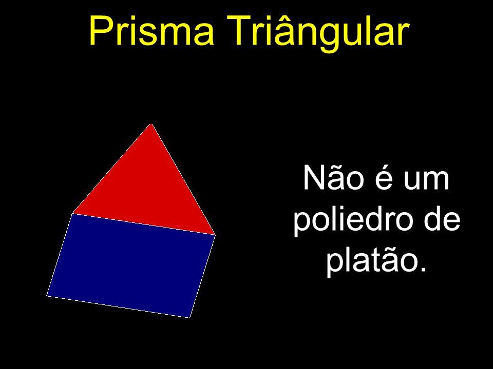 Não é um poliedro de platão.