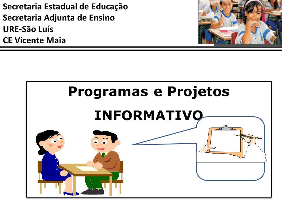 Programas e Projetos INFORMATIVO