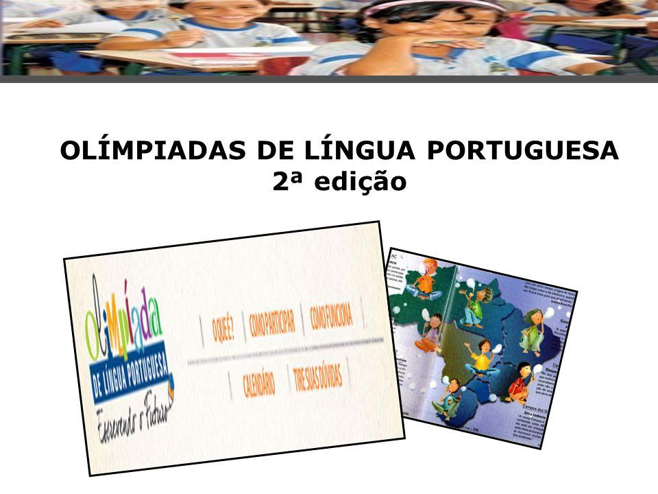 OLÍMPIADAS DE LÍNGUA PORTUGUESA 2ª edição