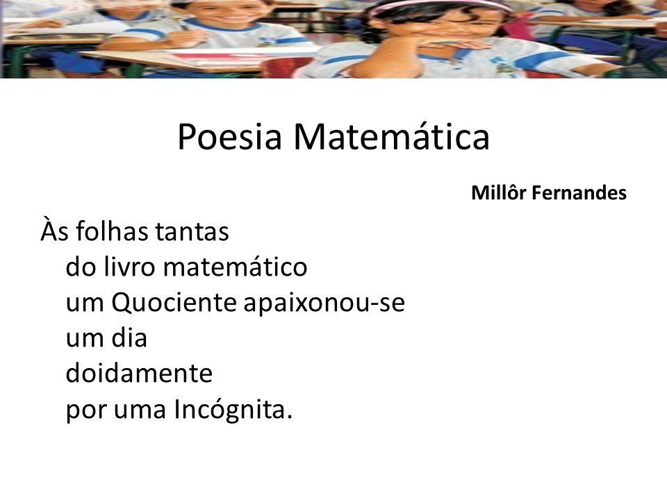 Poesia Matemática Millôr Fernandes.