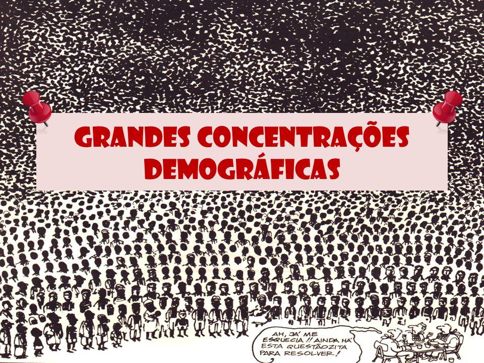 Grandes concentrações demográficas