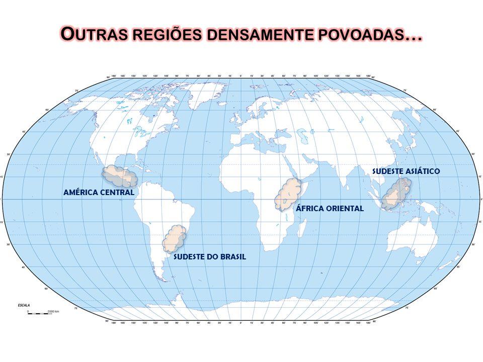 Outras regiões densamente povoadas…