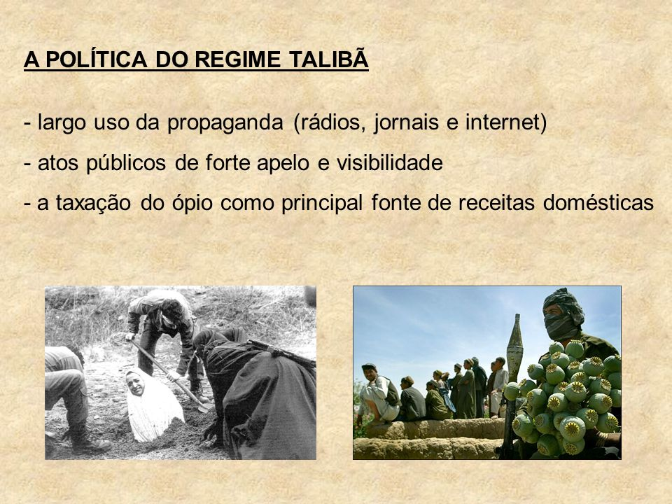 A POLÍTICA DO REGIME TALIBÃ