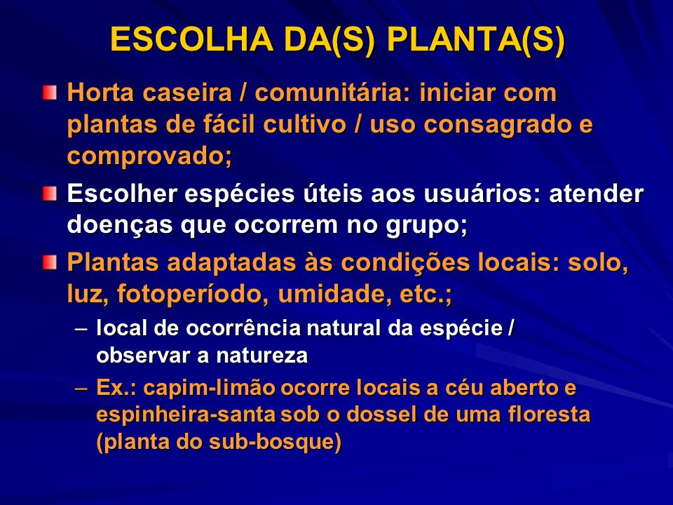 ESCOLHA DA(S) PLANTA(S)