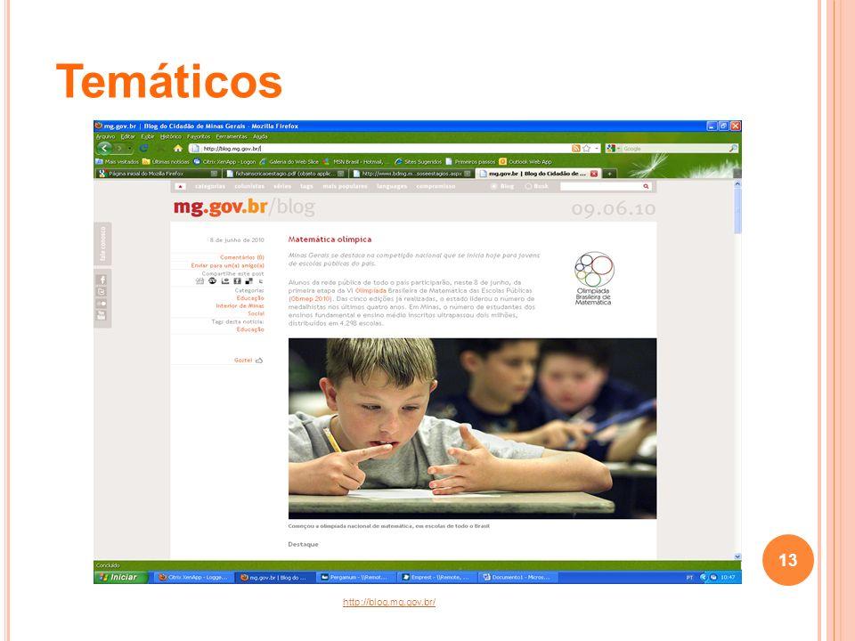 Temáticos http://blog.mg.gov.br/