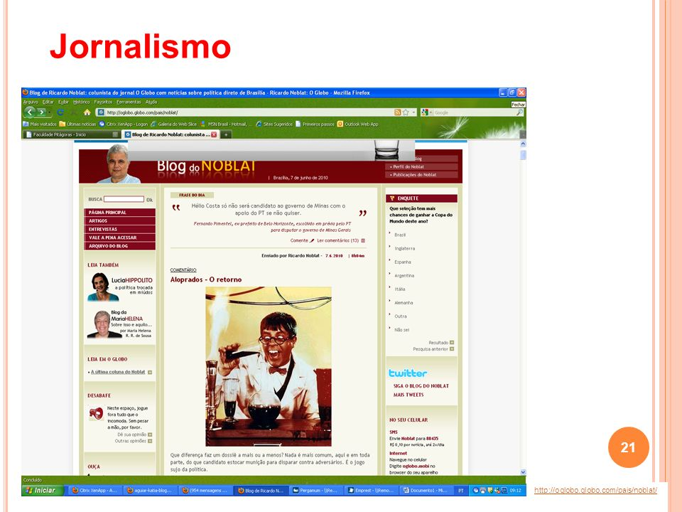 Jornalismo http://oglobo.globo.com/pais/noblat/