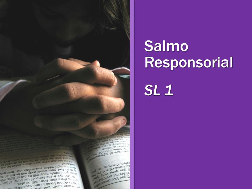 Salmo Responsorial SL 1
