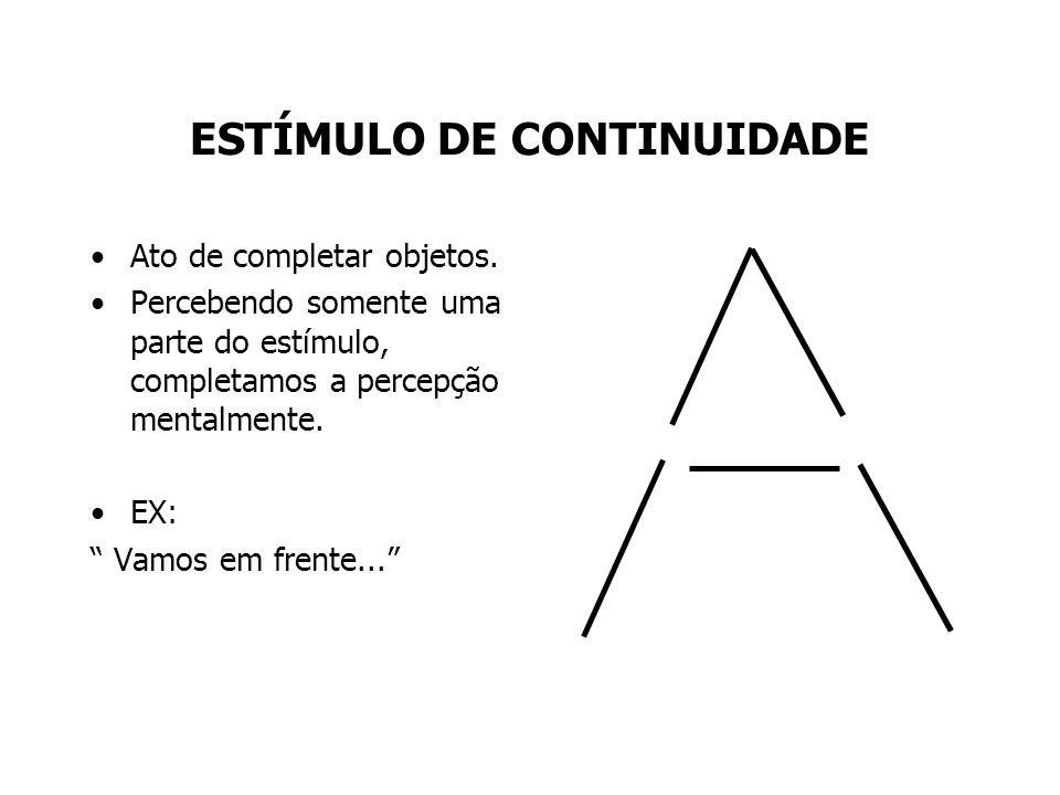 ESTÍMULO DE CONTINUIDADE