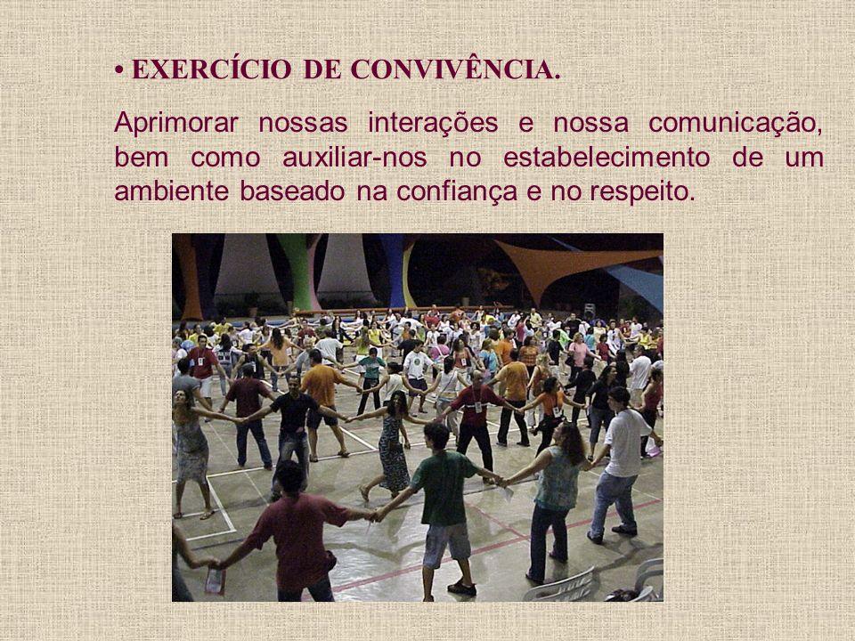 • EXERCÍCIO DE CONVIVÊNCIA.