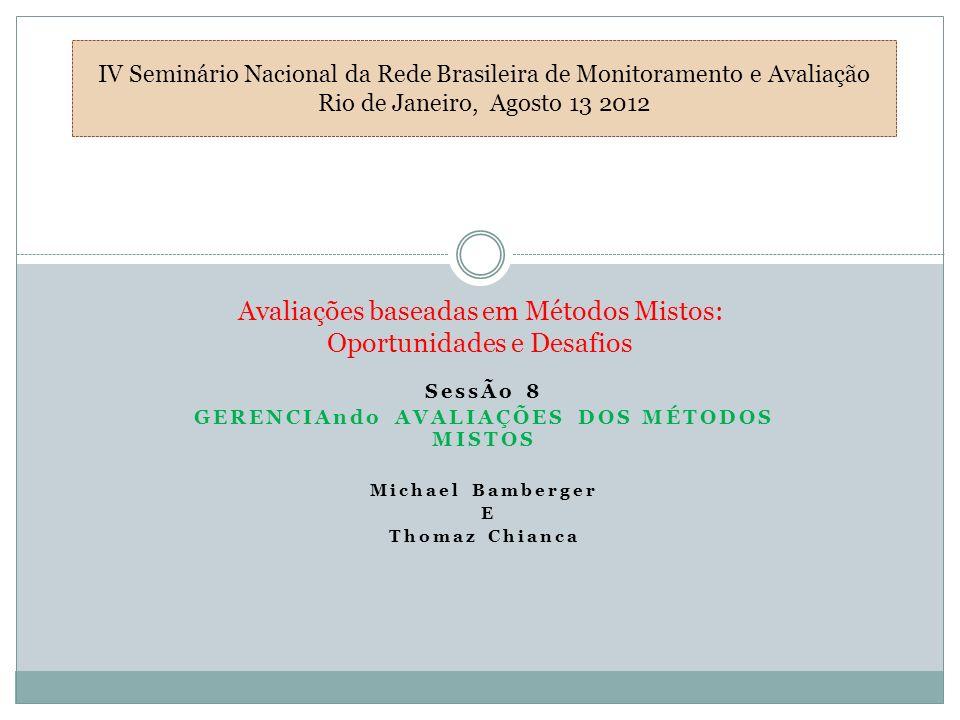 Avaliações baseadas em Métodos Mistos: Oportunidades e Desafios