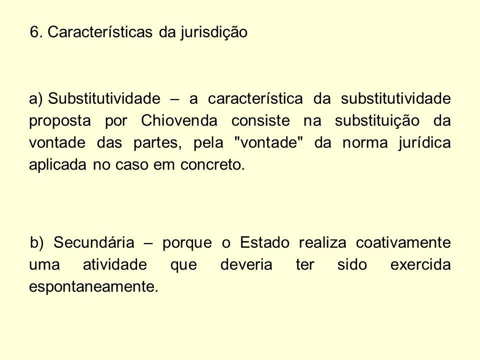 6. Características da jurisdição