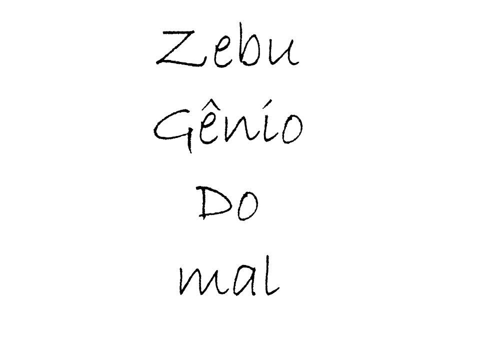 Zebu Gênio Do mal