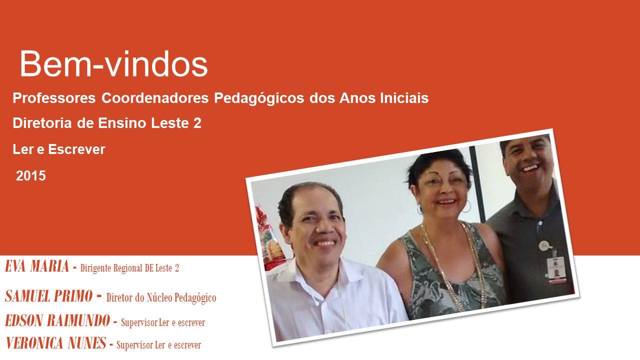 Bem-vindos EVA MARIA - Dirigente Regional DE Leste 2