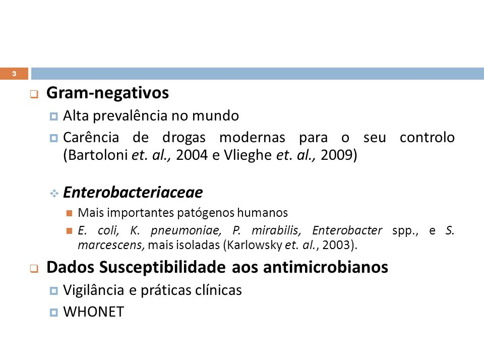 Dados Susceptibilidade aos antimicrobianos