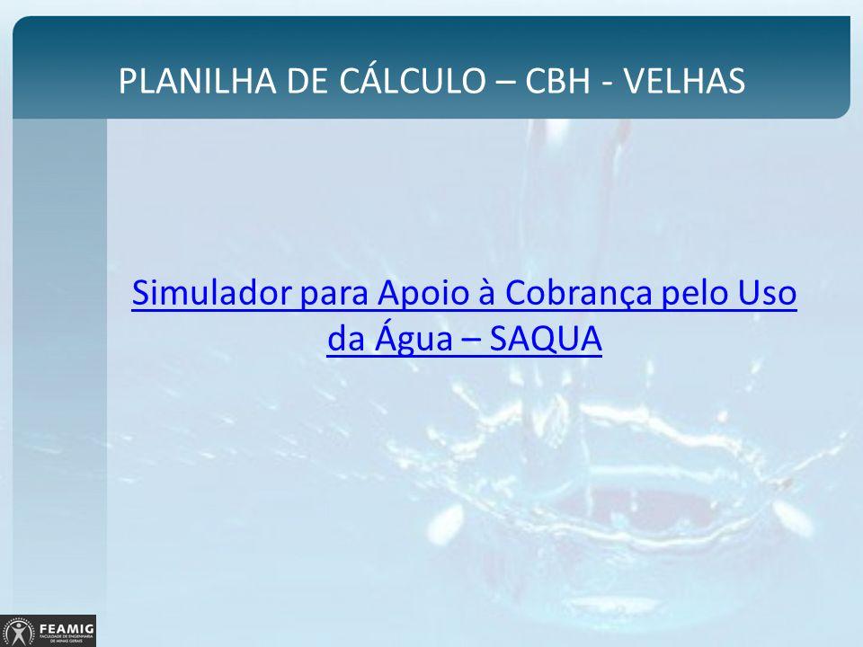 PLANILHA DE CÁLCULO – CBH - VELHAS