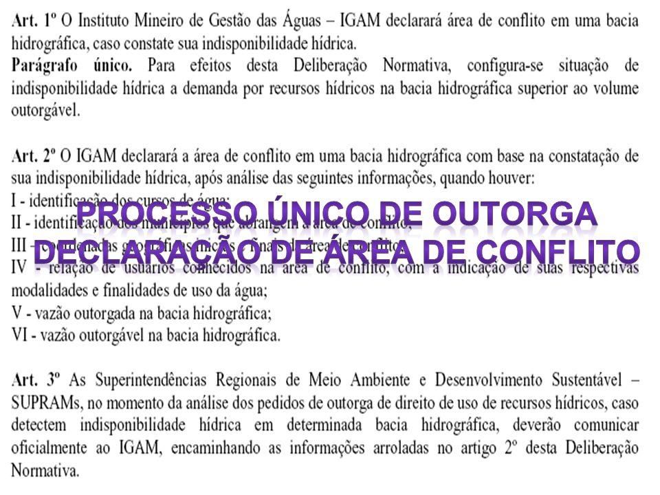 Processo Único de Outorga Declaração de Área de Conflito