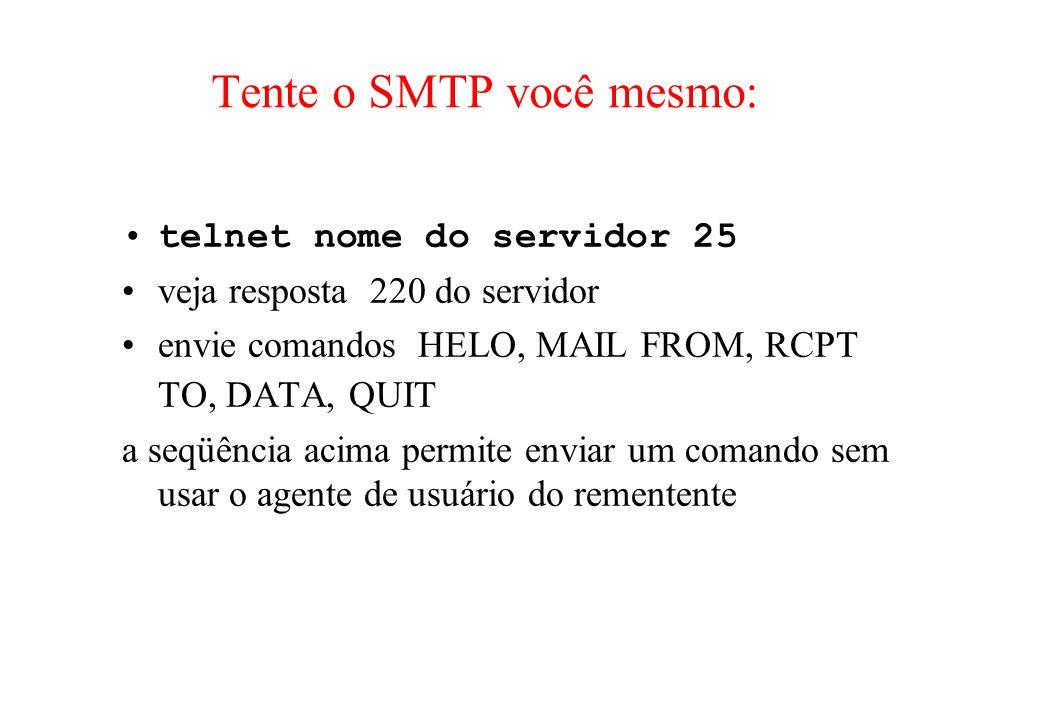 Tente o SMTP você mesmo:
