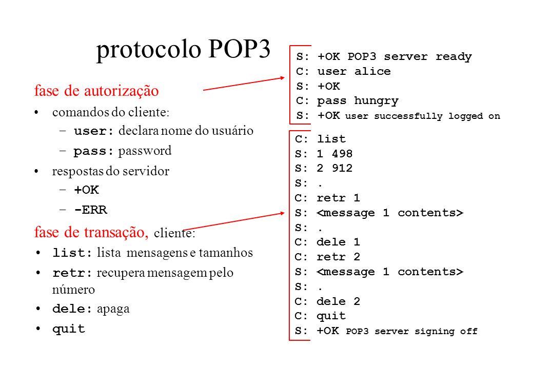 protocolo POP3 fase de autorização C: list fase de transação, cliente: