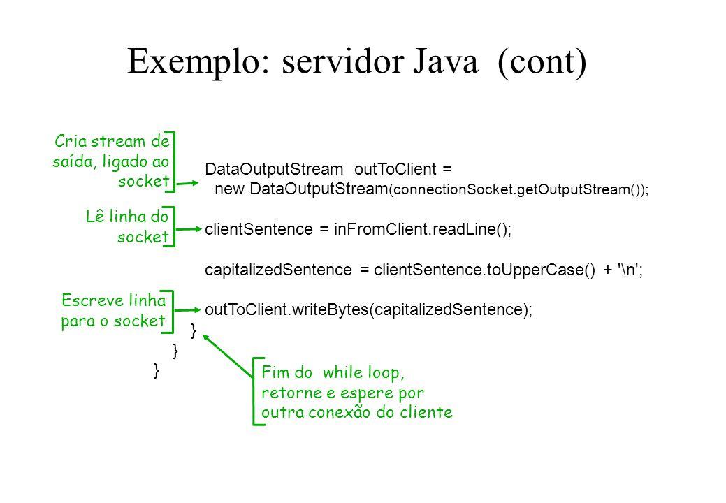 Exemplo: servidor Java (cont)