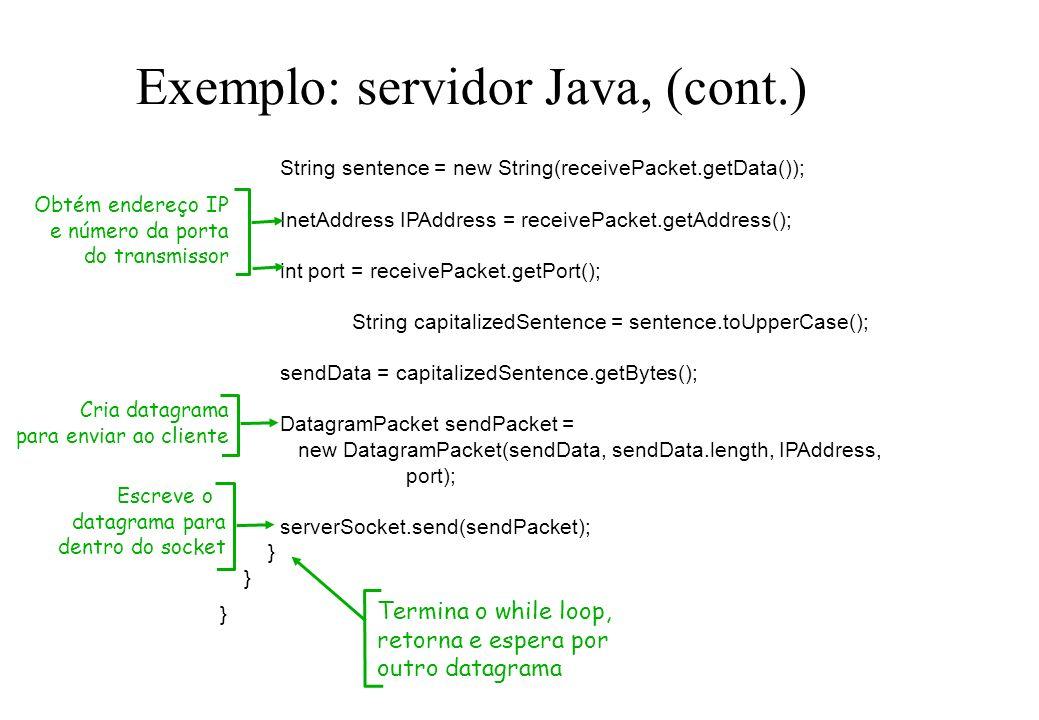 Exemplo: servidor Java, (cont.)