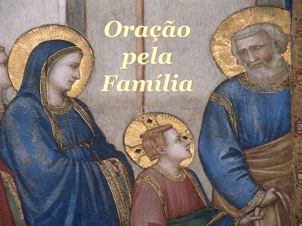 Oração pela Família Oração pela Familia