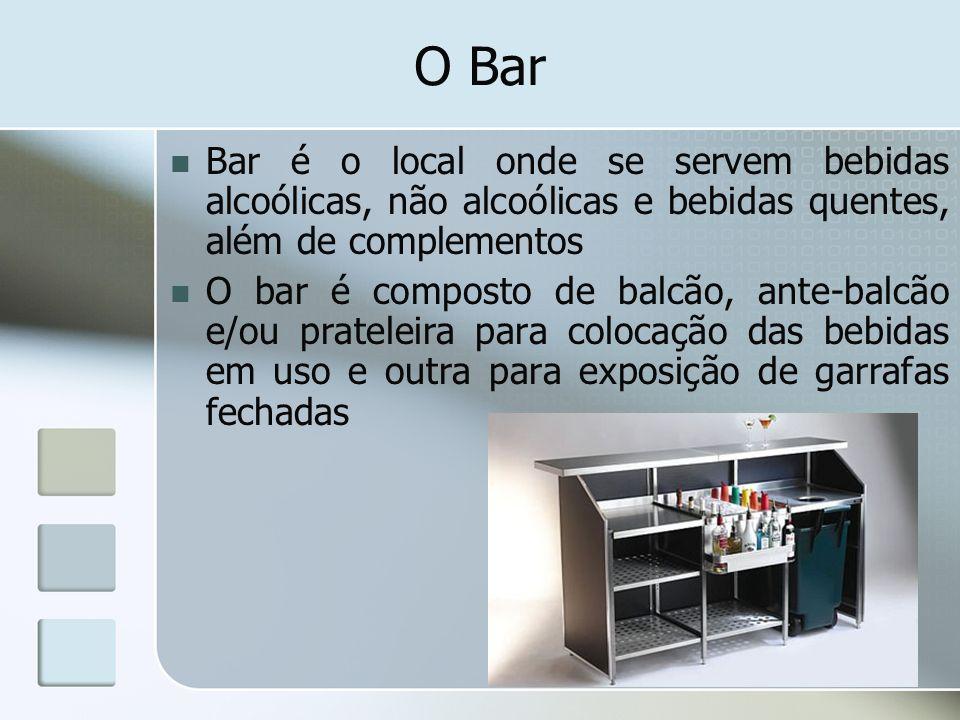 O Bar Bar é o local onde se servem bebidas alcoólicas, não alcoólicas e bebidas quentes, além de complementos.