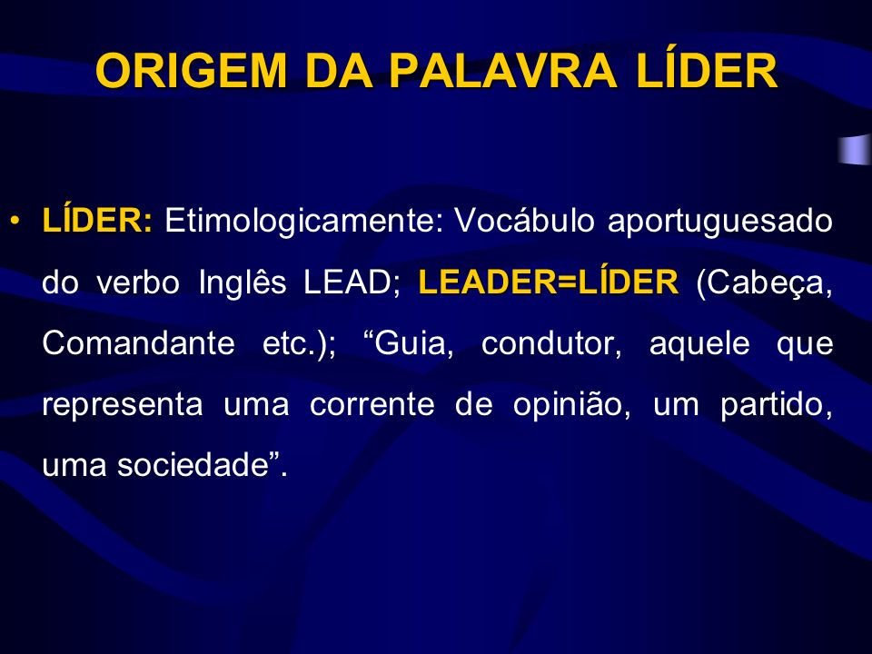 ORIGEM DA PALAVRA LÍDER