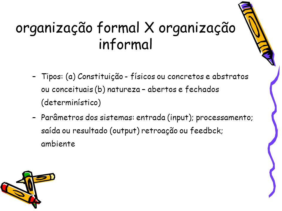 organização formal X organização informal