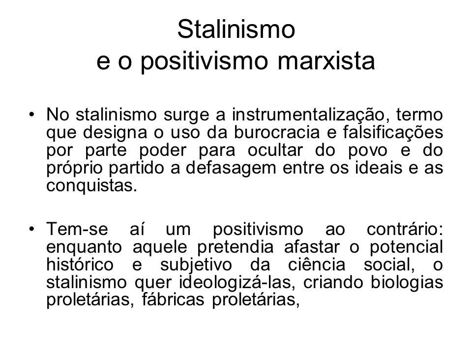 Stalinismo e o positivismo marxista