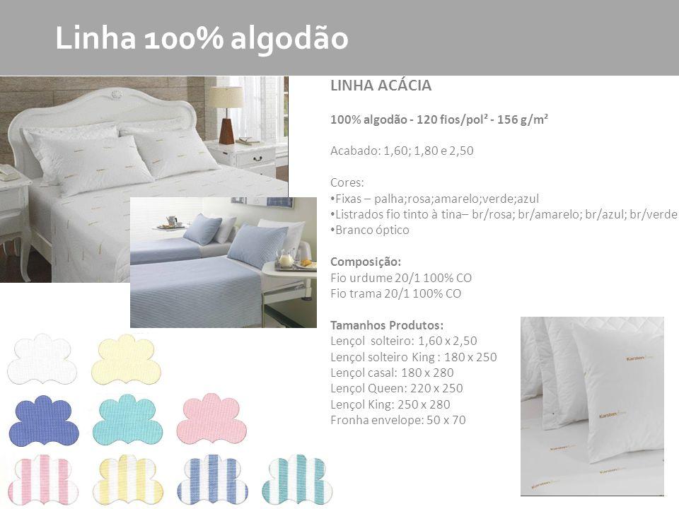 Linha 100% algodão LINHA ACÁCIA