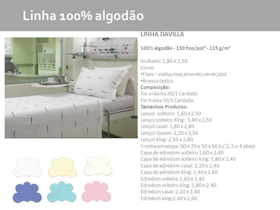 Linha 100% algodão LINHA DAVILLA
