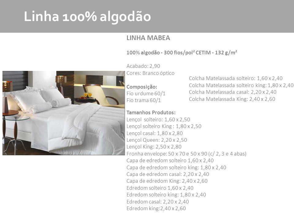 Linha 100% algodão LINHA MABEA