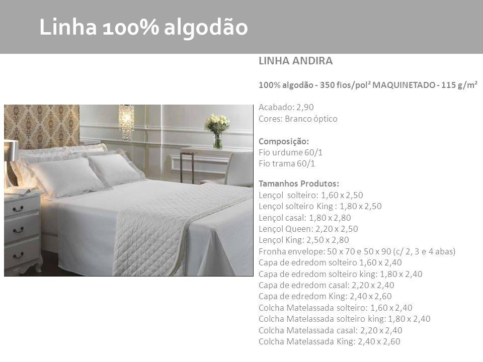 Linha 100% algodão LINHA ANDIRA