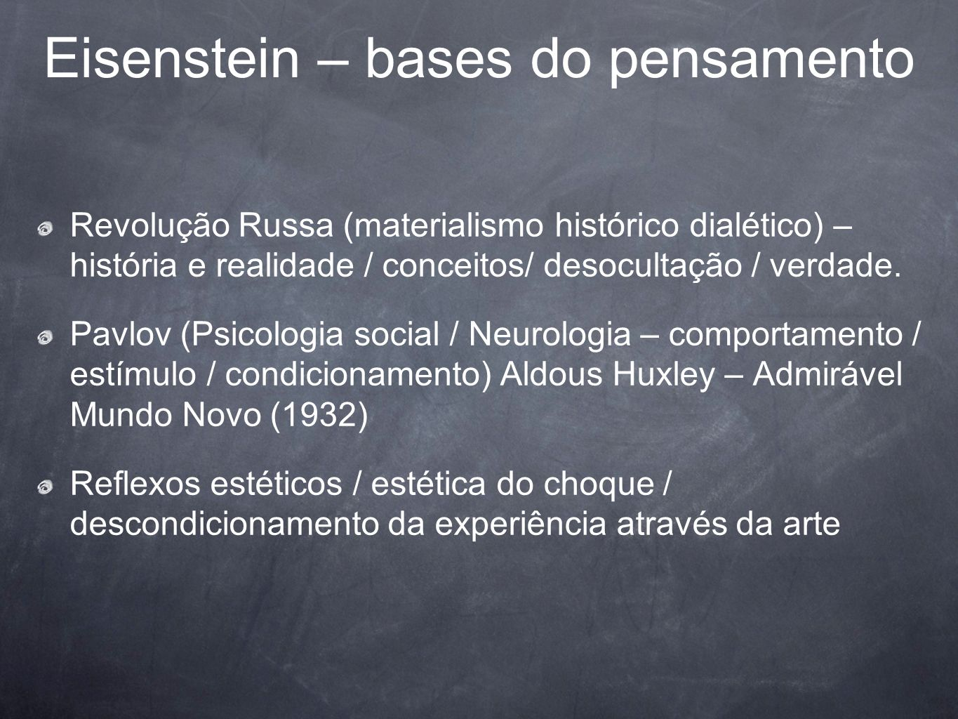 Eisenstein – bases do pensamento